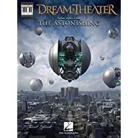 Dream Theater - Selections from The Astonishing: Note-for-Note Keyboard Transcriptions