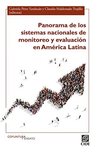 Panorama de los sistemas nacionales de monitoreo y evaluación en América Latina (COYUNTURA Y ENSAYO)