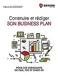 Construire et rédiger son business plan - Pour les PME, TPE et Start-up