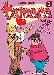 """Afficher """"Tamara n° 3 Tout est bon dans le garçon !"""""""