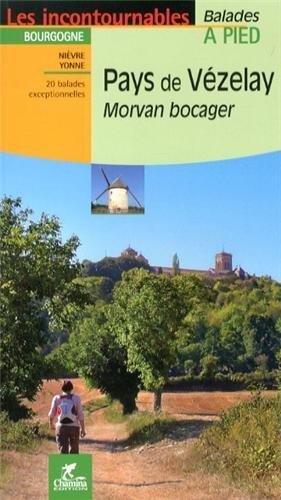 Pays de Vézelay : Morvan bocager