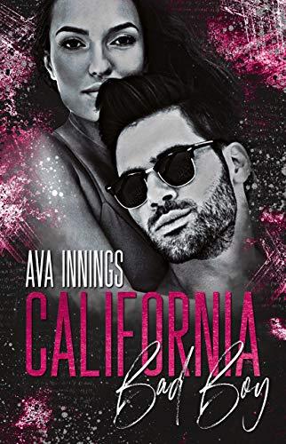 California Bad Boy von [Innings, Ava]