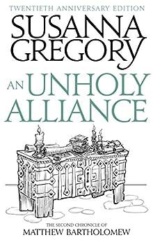 An Unholy Alliance: The Second Chronicle of Matthew Bartholomew