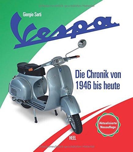 Vespa – Die Chronik des Kultrollers seit 1946 gebraucht kaufen  Wird an jeden Ort in Deutschland