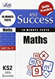 Maths Age 10-11: 10-Minute Tests (Letts Key Stage 2 Success)