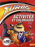 Turbo : Activités et coloriages
