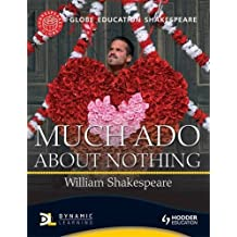Much ADO about Nothing (Globe Education Shakespeare)