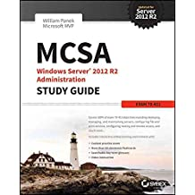 [(MCSA Windows Server 2012 R2 Administration Study Guide : Exam 70-411)] [By (author) William Panek] published on (March, 2015)