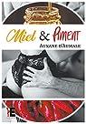 Miel & Piment par d'Aumale