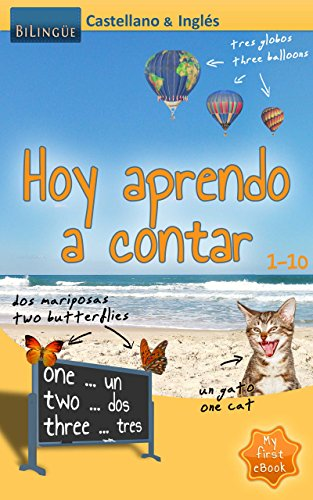 Hoy aprendo a contar - Castellano & Inglés [Bilingüe] (MyFirstEbook nº 1) por Stefan Mayer
