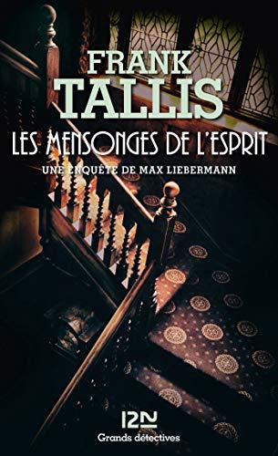 Les mensonges de l'esprit (Grands détectives t. 3) par Frank TALLIS