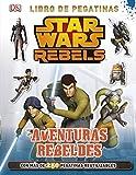 Star Wars Rebels. Aventuras rebeldes: Libro de pegatinas
