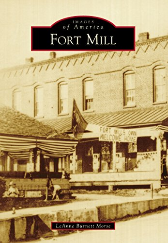 Fort Mill (Images of America) (English Edition) -