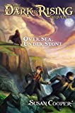 Over Sea, Under Stone (Dark Is Rising Sequence (Hardcover))