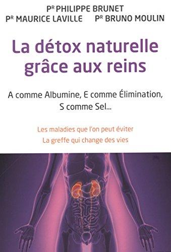 La Détox naturelle grâce aux reins
