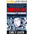 Borderline Personality Disorder: The Ultimate Practical Approach To Understanding, Coping, and Living With Borderline Personality Disorder (Borderline ... Disorder, BPD, Borderline Personality)