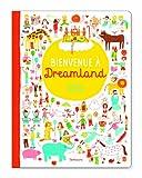 Bienvenue à Dreamland