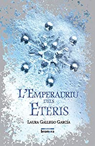 L'emperadriu dels Eteris par Laura Gallego