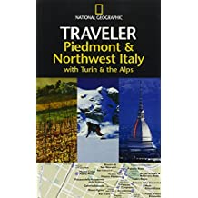 National Geographic Traveler Piedmont Italy (National Geographic Traveler Piedmont & Northwest Italy)