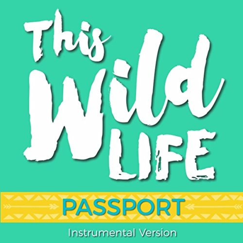This Wild Life (Instrumental Version)