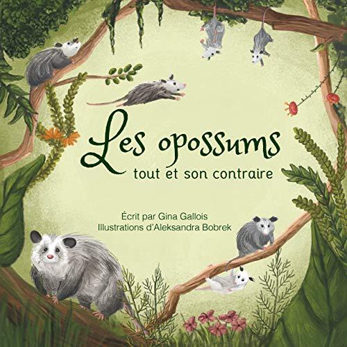Couverture du livre Les opossums: Tout et son contraire