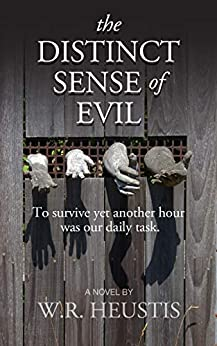 The Distinct Sense of Evil (English Edition) de [Heustis, W.R.]