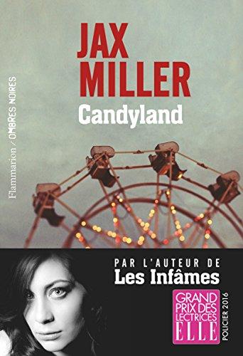 Candyland par Jax Miller