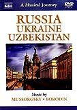 Mussorgsky/ Borodin: A Musical Journey - Russia/ Ukraine/ Uzbekistan (Slovak Philharmonic Orchestra/ Daniel Nazareth) (Naxos DVD Travelogue: 2110292) [2012] [NTSC] by Slovak Philharmonic Orchestra