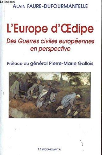 L'Europe d'Oedipe par Alain Faure-Dufourmantelle