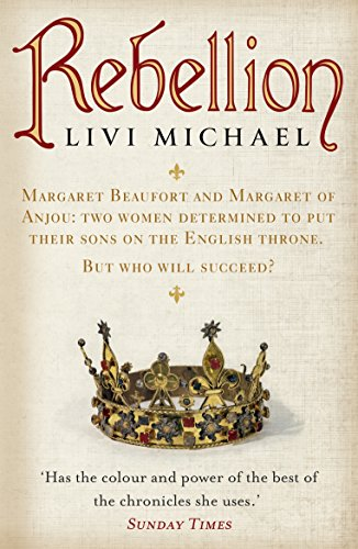 Rebellion (War of the Roses Trilogy) por Livi Michael