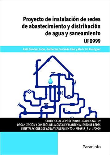 Proyecto de instalación de redes de abastecimiento y distribución de agua y saneamiento por RAÚL SÁNCHEZ CALVO