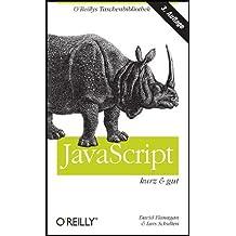 JavaScript - kurz & gut (O'Reillys Taschenbibliothek) by David Flanagan (2007-03-01)