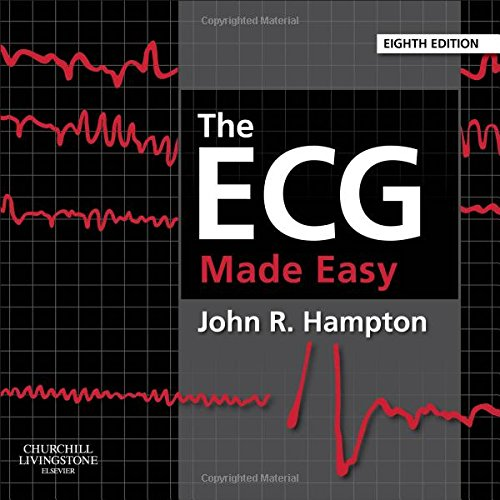 The ECG Made Easy, 8e por John R. Hampton DM  MA  DPhil  FRCP  FFPM  FESC