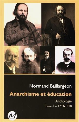 Anarchisme et ducation : Anthologie Tome 1, 1793-1918