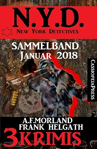 Sammelband 3 Krimis: N.Y.D. - New York Detectives Januar 2018