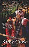 Land of Night: Scarlet and the White Wolf Book 3