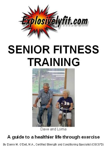 SENIOR FITNESS TRAINING: A guide to a healthier life through exercise (English Edition)