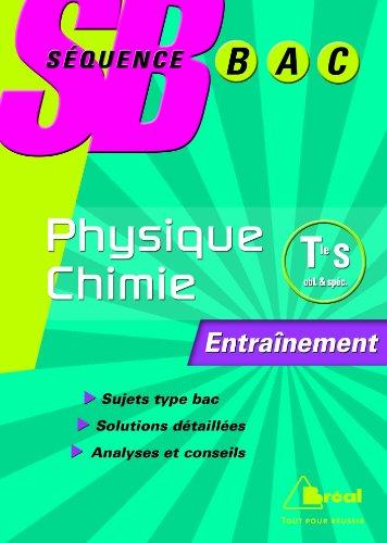 Physique-Chimie Tle S : Enseignement de spécialité