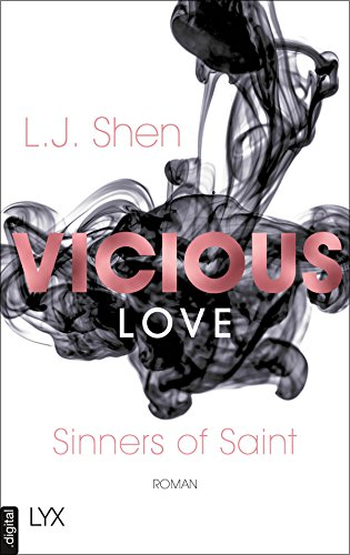 Vicious Love (Sinners of Saint 1) von [Shen, L. J.]