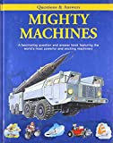 Mighty Machines (Questions & Answers)