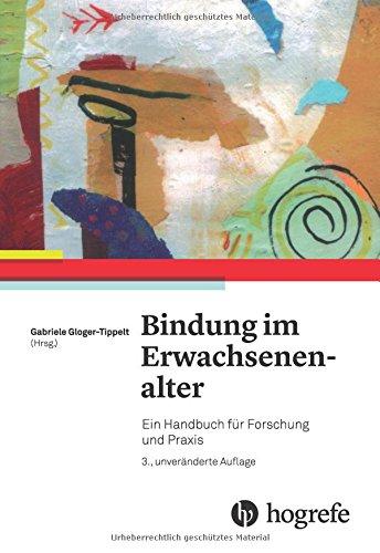Bindung im Erwachsenenalter: Ein Handbuch für Forschung und Praxis