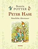 Peter Hase - Sämtliche Abenteuer (Neuübersetzung)