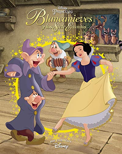 Blancanieves y los siete enanitos (Mis Clásicos Disney)