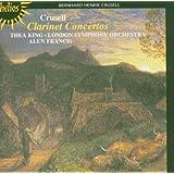 Crusell: Three Clarinet Concertos