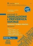 Manuale di legislazione e previdenza sociale. Manuale teorico pratico