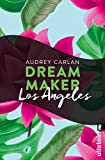 Dream Maker - Los Angeles (Dream Maker City 12)