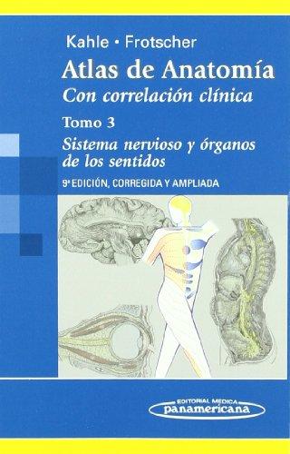 Atlas de Anatomía.Con Correlación Clínica: Sistema Nervioso y Órganos de los sentidos: 3