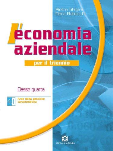 L'economia aziendale. Per gli Ist. tecnici commerciali: 4