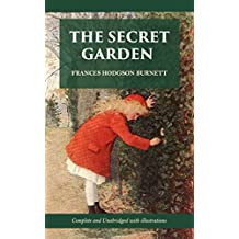 The Secret Garden (Complete and unabridged with illustrations) (English Edition)