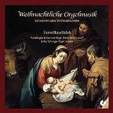 Geschenkidee Weihnachtliche CDs  - Weihnachtliche Orgelmusik-Variationen
